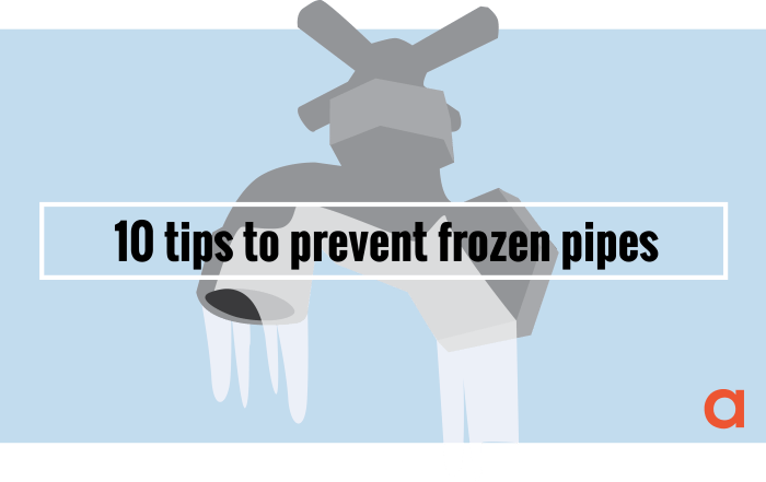 10 tips to prevent frozen pipes